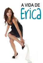 A Vida de Erica