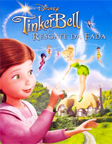 Tinker Bell e o resgate da fada (Tinker Bell and the great fairy rescue)